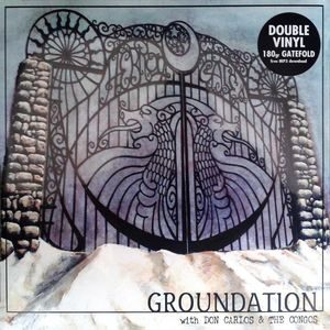 Groundation with Don Carlos & The Congos - Hebron Gate