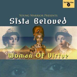 Sista Beloved - Woman of virtue