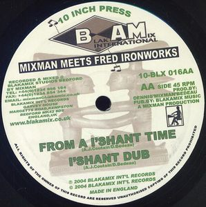 Mixman meets Fred Ironworks