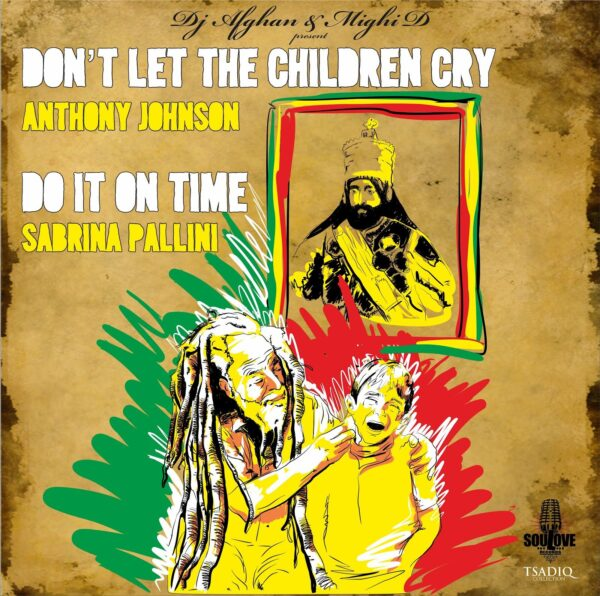 Anthony Johnson - Don't Let The Children Cry - Sabrina Pallini - Do it on time